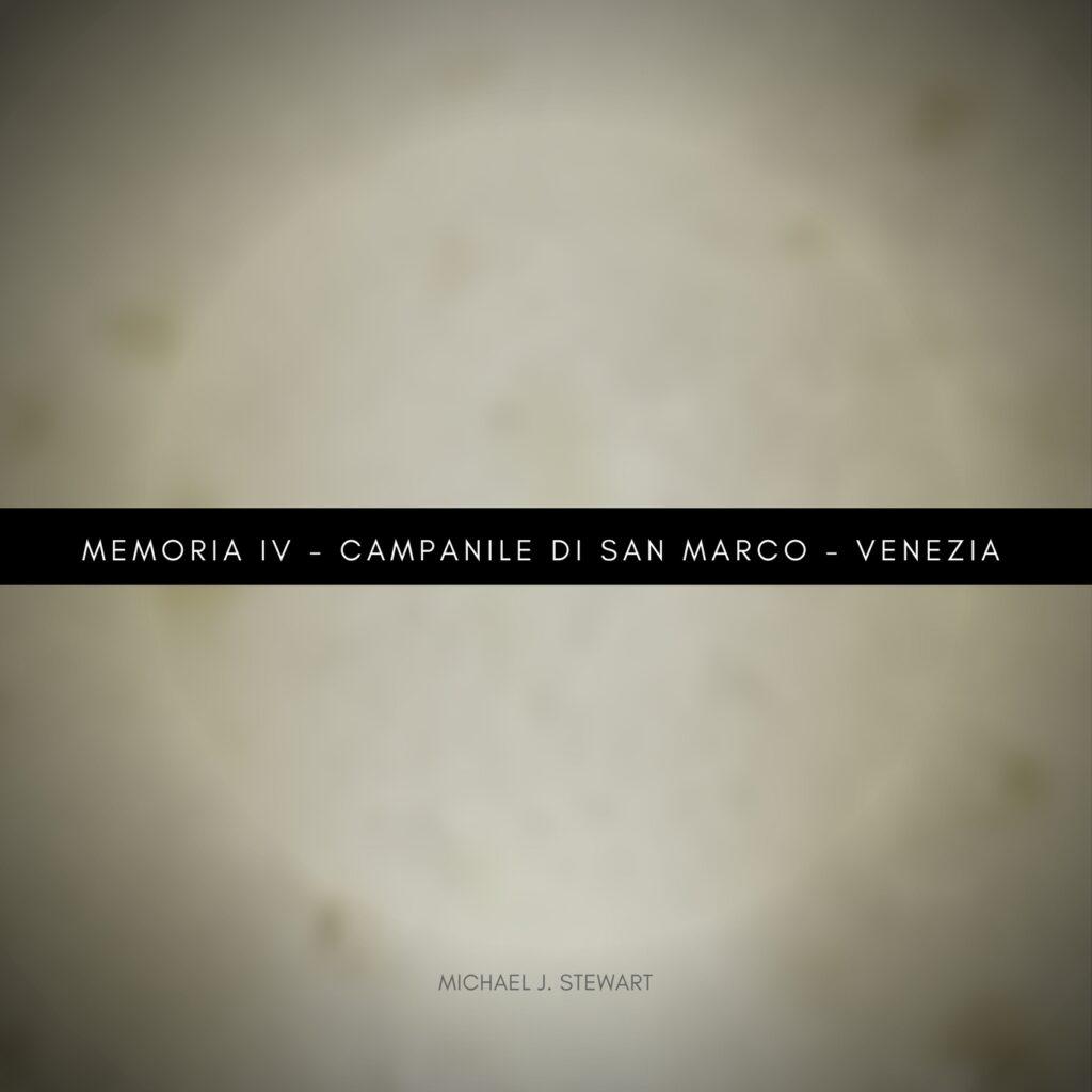 Memoria IV - Campanile di San Marco - Venezia